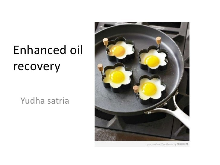 Enhanced oilrecovery Yudha satria