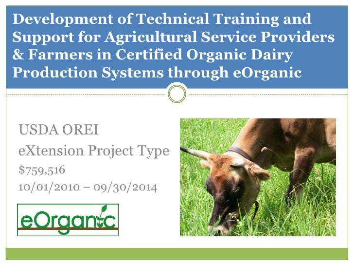 Development of Technical Training and Support for Agricultural Service Providers & Farmers in Certified Organic Dairy Prod...
