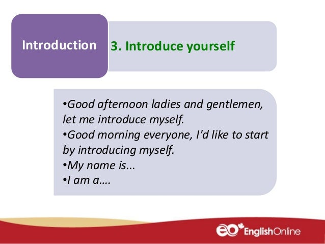 give your introduction
