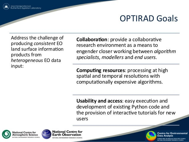 OPTIRAD  Goals   Address  the  challenge  of   producing  consistent  EO   land  surface  informa?on...