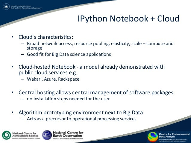 IPython  Notebook  +  Cloud   • Cloud's  characteris?cs:   – Broad  network  access,  resource  pool...