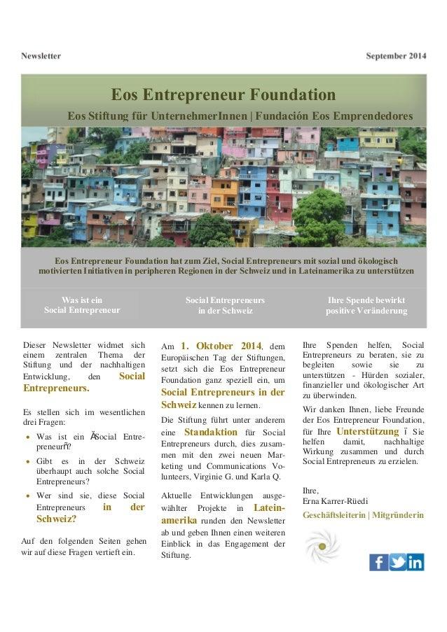 Newsletter September 2014  Eos Entrepreneur Foundation  Eos Stiftung für UnternehmerInnen | Fundación Eos Emprendedores  E...