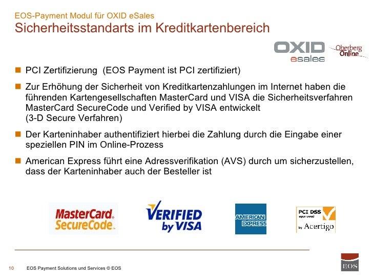 EOS-Payment Modul für OXID eSales  Sicherheitsstandarts im Kreditkartenbereich EOS Payment Solutions und Services © EOS <u...