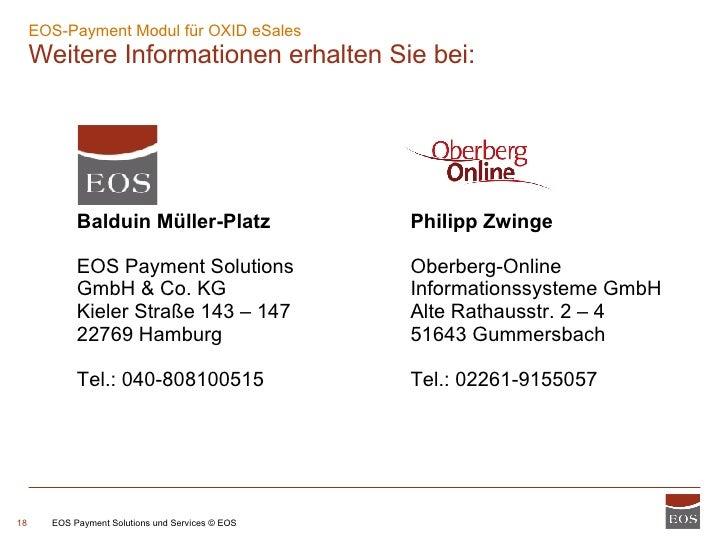 EOS-Payment Modul für OXID eSales  Weitere Informationen erhalten Sie bei: EOS Payment Solutions und Services © EOS Baldui...
