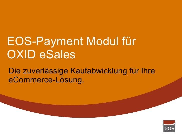 Eos Payment - Modul für OXID eSales Slide 2