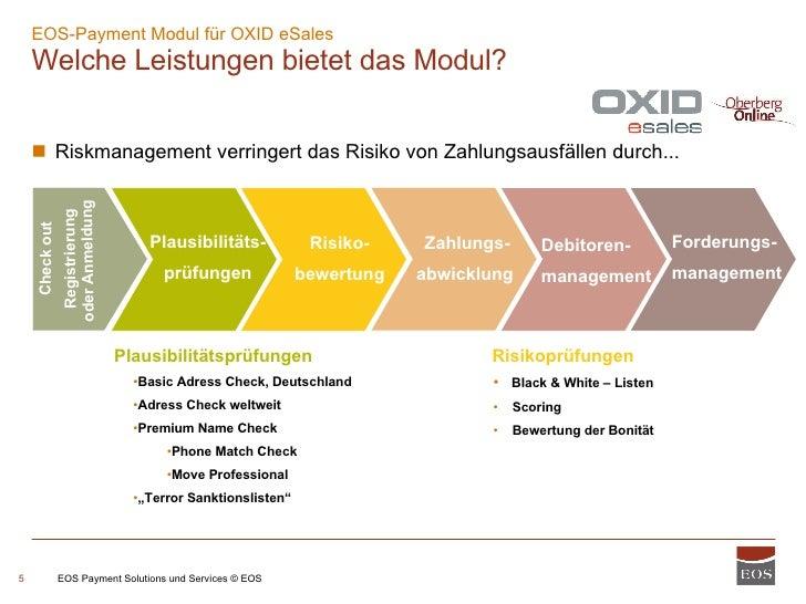 EOS Payment Solutions und Services © EOS Plausibilitäts- prüfungen Risiko- bewertung Zahlungs- abwicklung   Debitoren- man...