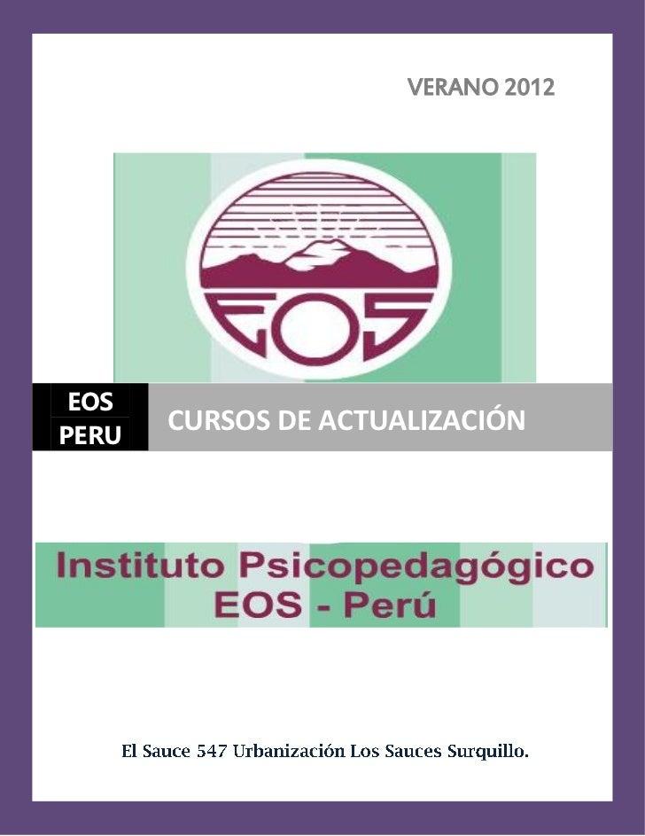 VERANO 2012 EOSPERU       CURSOS DE ACTUALIZACIÓN