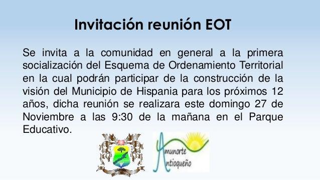Invitación reunión EOT Se invita a la comunidad en general a la primera socialización del Esquema de Ordenamiento Territor...