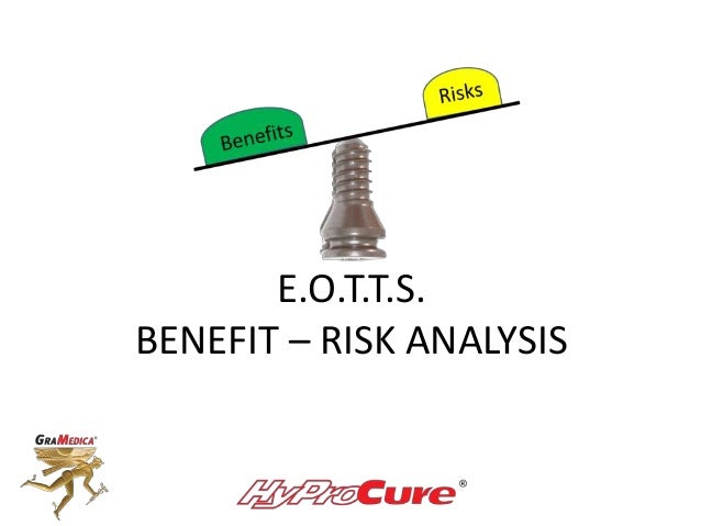 E.O.T.T.S.BENEFIT – RISK ANALYSIS