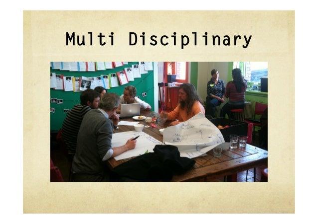 Multi Disciplinary