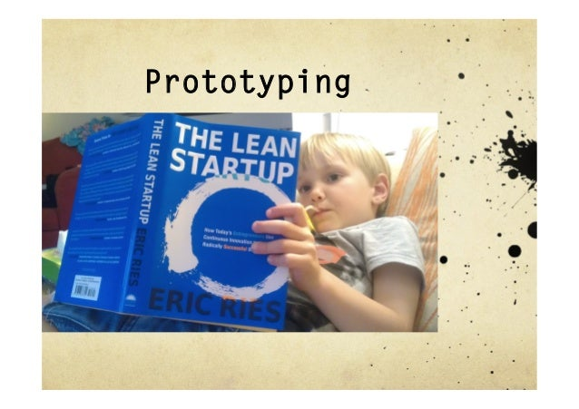 Test early,test oftenfrom the Lean Start-up
