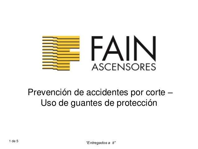 """Prevención de accidentes por corte – Uso de guantes de protección """"Entregados a ti""""1 de 5"""