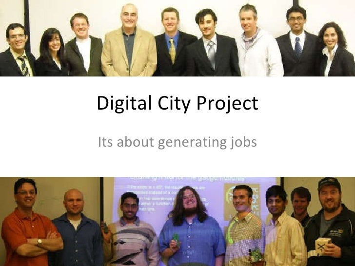 Digital City Project Its about generating jobs