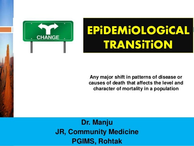 The epidemiological transition refers to the shift from dating