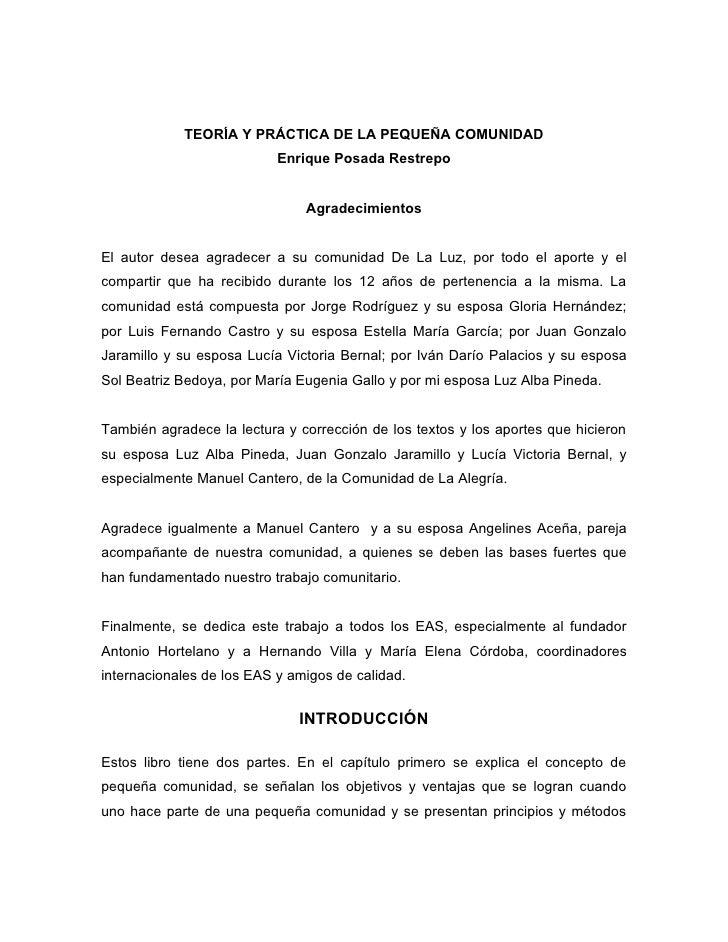 TEORÍA Y PRÁCTICA DE LA PEQUEÑA COMUNIDAD                            Enrique Posada Restrepo                              ...