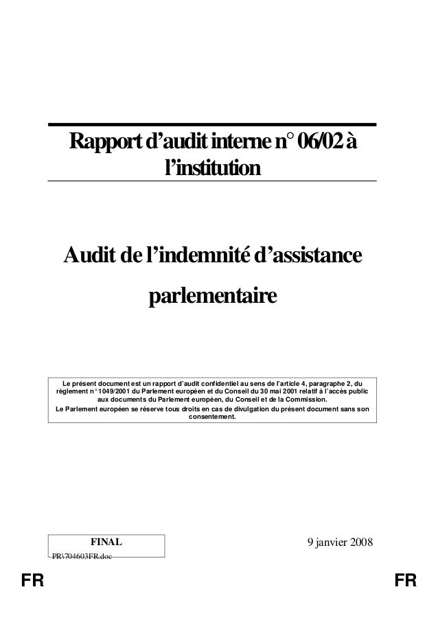 PR704603FR.doc FR FR Rapportd'auditinternen°06/02à l'institution Audit de l'indemnité d'assistance parlementaire Le présen...