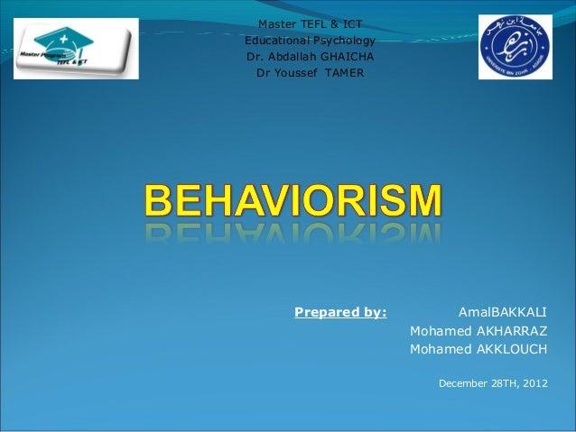 Master TEFL & ICTEducational PsychologyDr. Abdallah GHAICHA  Dr Youssef TAMER        Prepared by:          AmalBAKKALI    ...