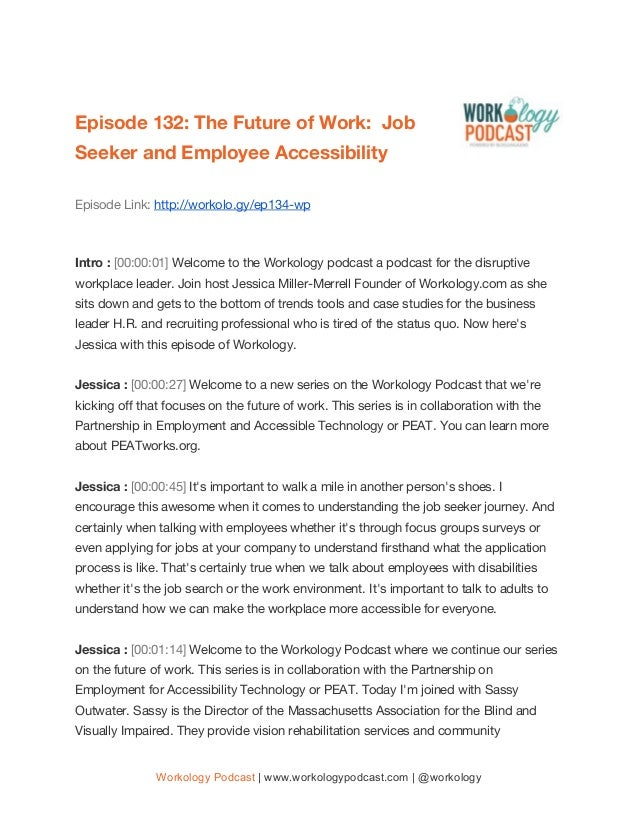 Episode 132: The Future of Work: Job Seeker and Employee Accessibility Episode Link: http://workolo.gy/ep134-wp  In...