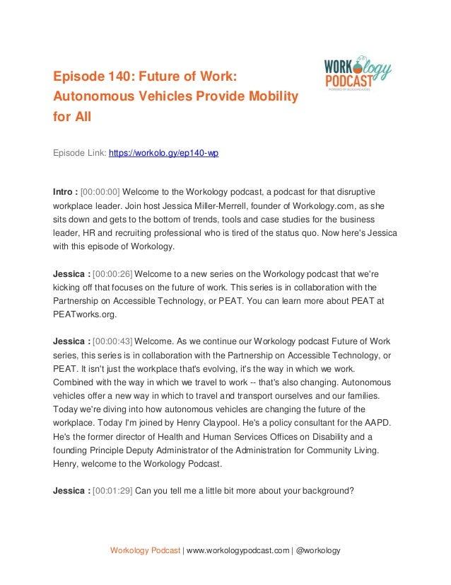 Workology Podcast | www.workologypodcast.com | @workology Episode 140: Future of Work: Autonomous Vehicles Provide Mobilit...