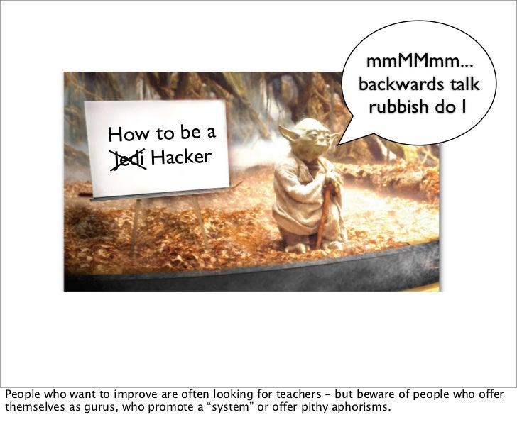 mmMMmm...                                                               backwards talk                                    ...