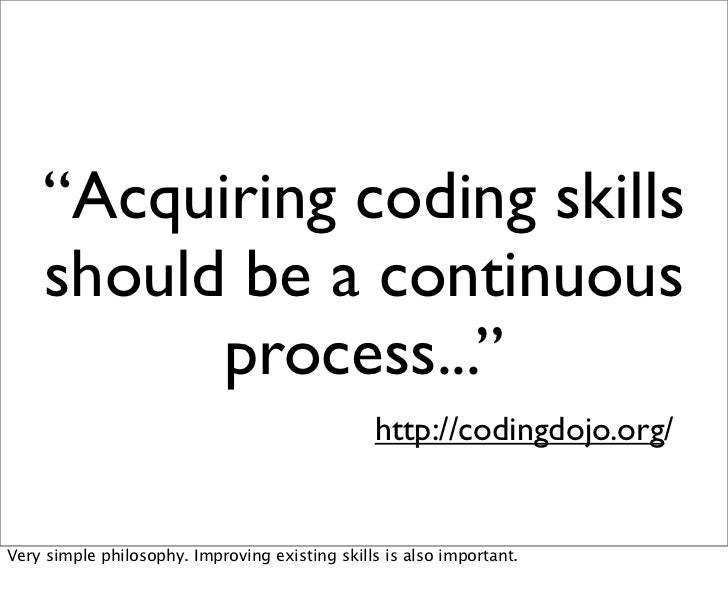 """Acquiring coding skills    should be a continuous          process...""                                                htt..."