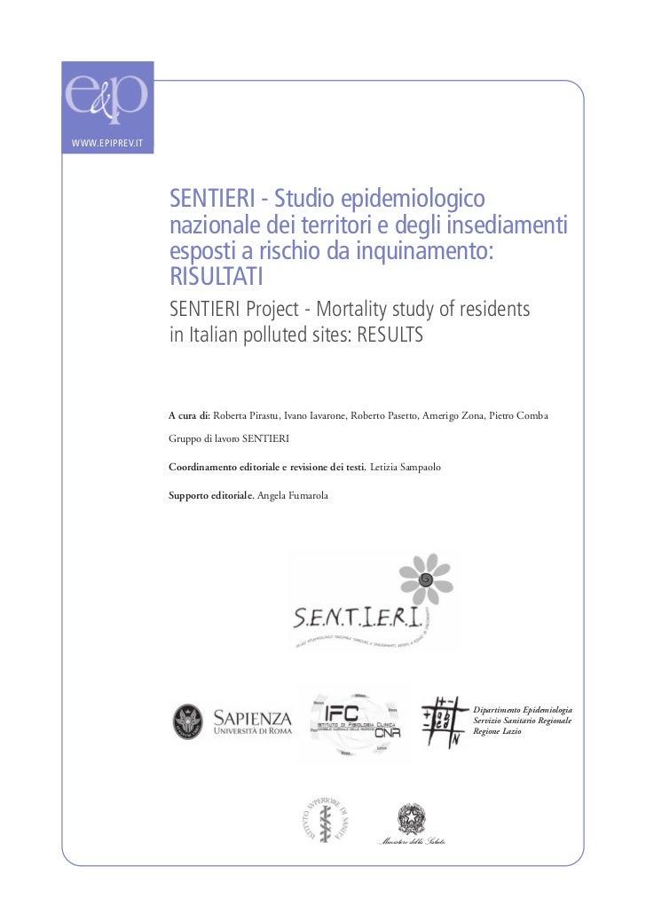 WWW.EPIPREV.IT                 SENTIERI - Studio epidemiologico                 nazionale dei territori e degli insediamen...