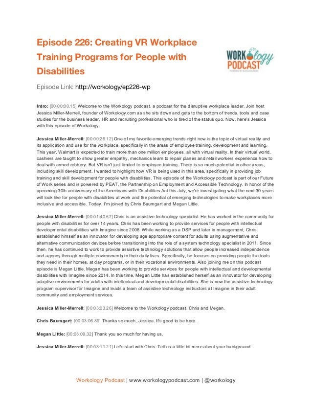 Episode 226: Creating VR Workplace Training Programs for People with Disabilities Episode Link: http://workology/ep2...