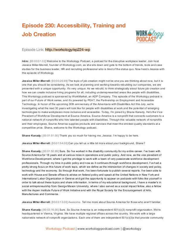 Episode 230: Accessibility, Training and Job Creation  Episode Link: http://workology/ep224-wp  Intro: [00:00:01...
