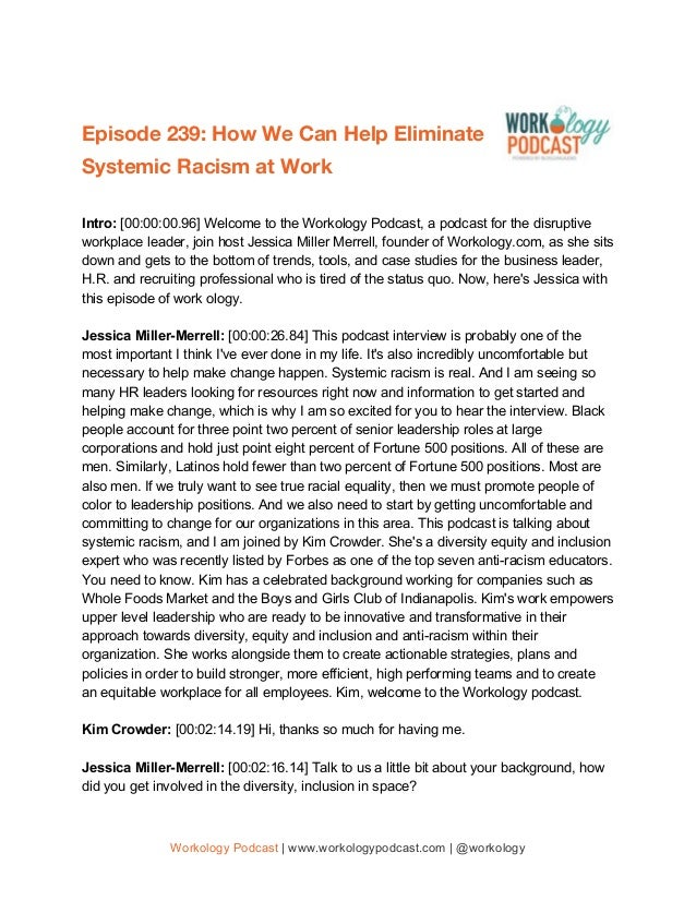 Episode 239: How We Can Help Eliminate Systemic Racism at Work  Intro: [00:00:00.96] Welcome to the Workology Podcas...
