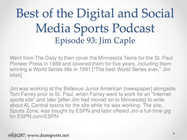 Episode 93 Snippets: Jim Caple, Sportswriter formerly of ESPN & the S…