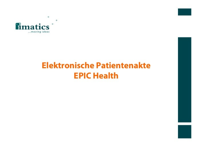 Elektronische Patientenakte        EPIC Health