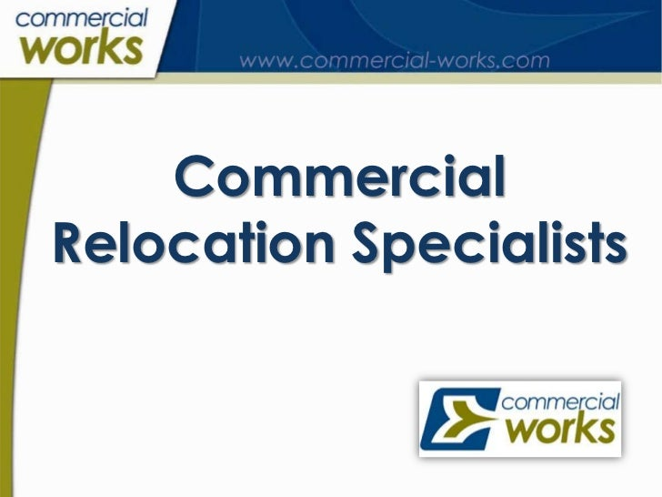 CommercialRelocation Specialists