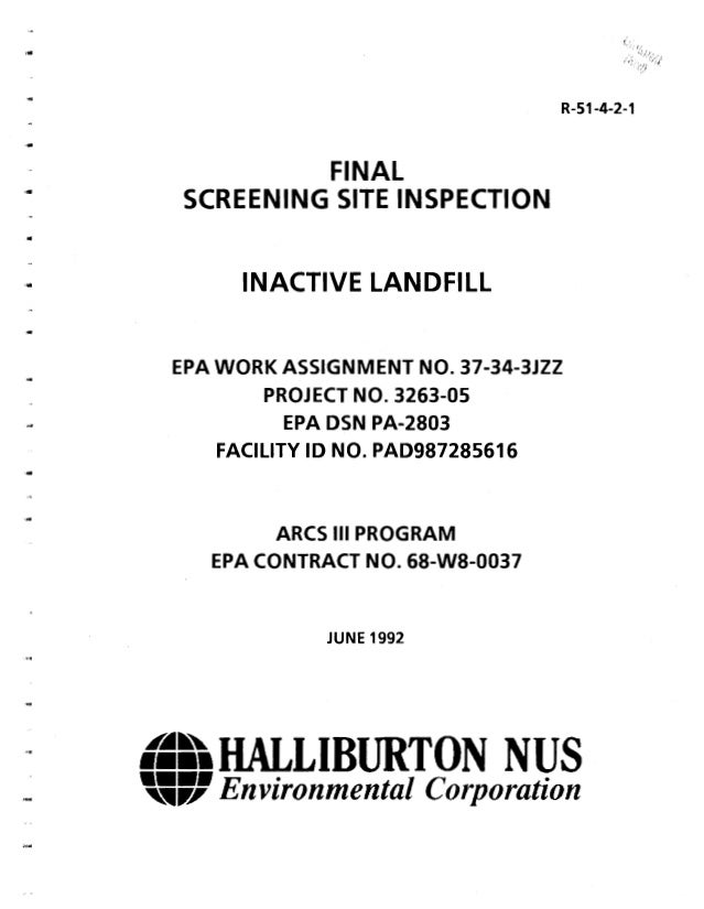 .. .. .. FINAL SCREENING SITE INSPECTION INACTIVE LANDFILL R-51-4-2-1 EPA WORK ASSIGNMENT NO. 37-34-3JZZ PROJECT NO. 3263-...