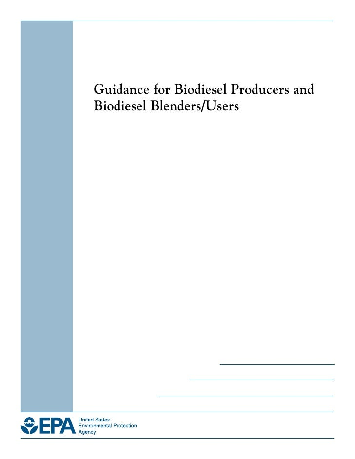 Guidance for Biodiesel Producers and Biodiesel Blenders/Users