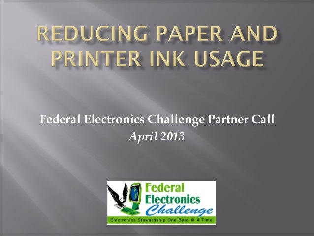 Federal Electronics Challenge Partner Call April 2013