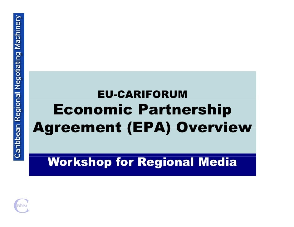EU-CARIFORUM   Economic Partnership Agreement (EPA) Overview   Workshop for Regional Media