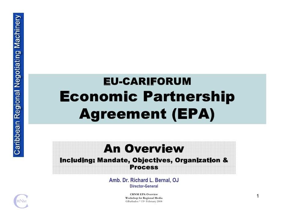 EU-CARIFORUM Economic Partnership   Agreement (EPA)              An Overview Including: Mandate, Objectives, Organization ...