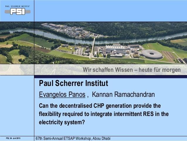 Wir schaffen Wissen – heute für morgen 24. Juni 2015PSI, 24. Juni 2015PSI, Paul Scherrer Institut Can the decentralised CH...