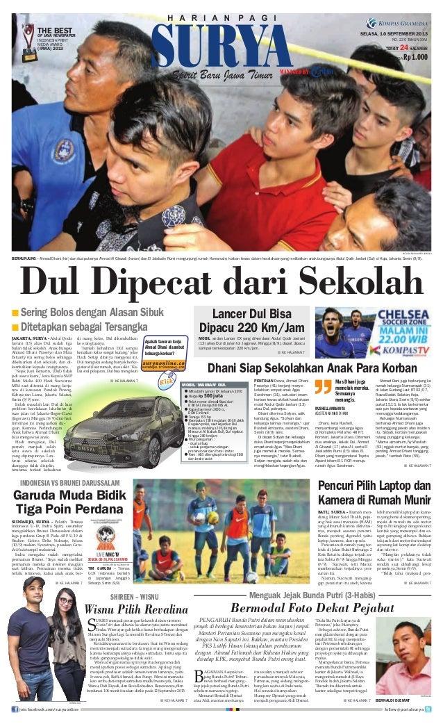 Pentolan Dewa, Ahmad Dhani Prasetyo (41) berjanji menye- kolahkan empat anak Agus Surahman (31), satu dari enam korban tew...