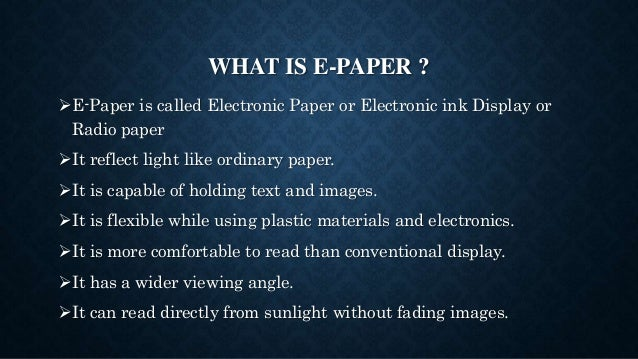 The Future of Electronic Paper