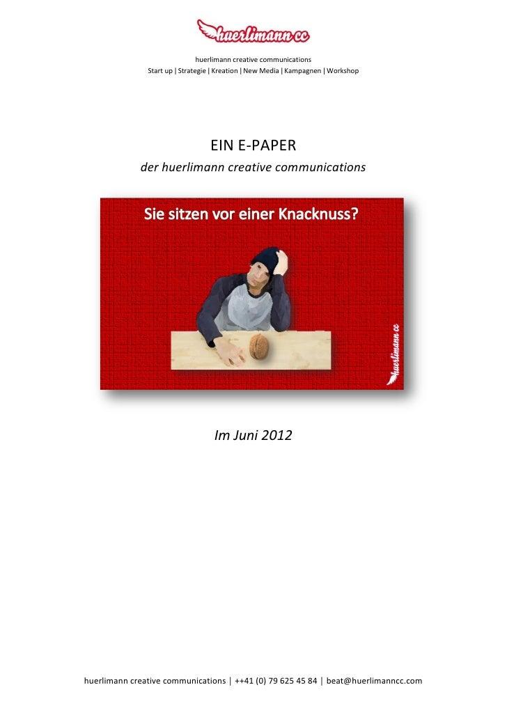 huerlimann creative communications               Start up ǀ Strategie ǀ Kreation ǀ New Media ǀ Kampagnen ǀ Workshop       ...