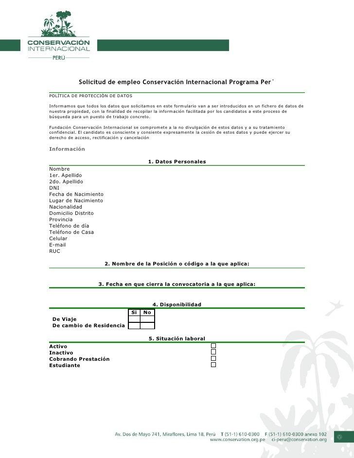 Solicitud de empleo Conservación Internacional Programa Perú POLÍTICA DE PROTECCIÓN DE DATOS  Informamos que todos los dat...