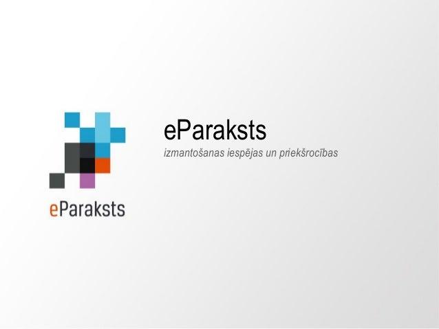 eParaksts izmantošanas iespējas un priekšrocības