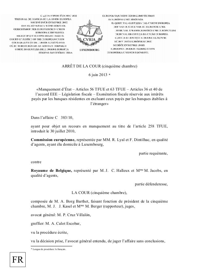 ARRÊT DE LA COUR (cinquième chambre)6 juin 2013 *«Manquement d'État – Articles 56 TFUE et 63 TFUE – Articles 36 et 40 del'...