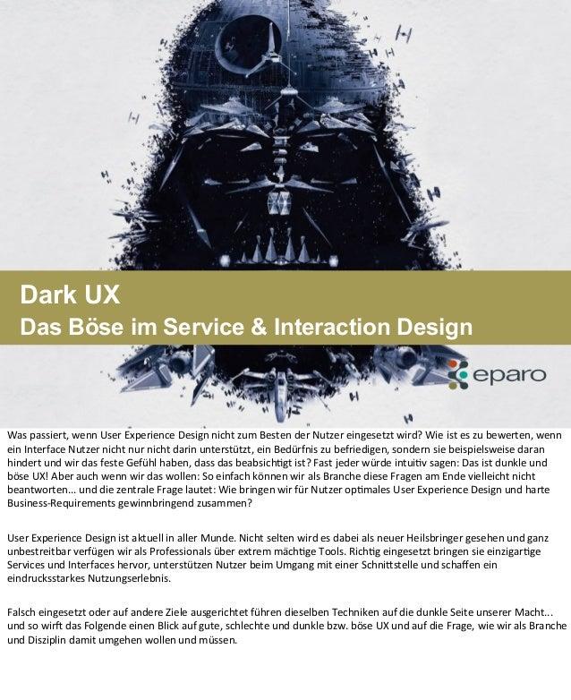 Dark UX Das Böse im Service & Interaction Design Was  passiert,  wenn  User  Experience  Design  nicht  zum...