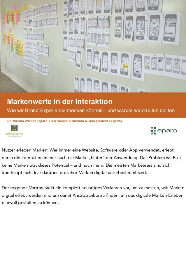 Markenwerte in der Interaktion Wie wir Brand Experience messen können - und warum wir das tun sollten Dr. Markus Wienen (e...