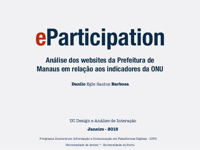 Programa Doutoral em Informação e Comunicação em Plataformas Digitais - ICPD Análise dos websites da Prefeitura de Manaus ...