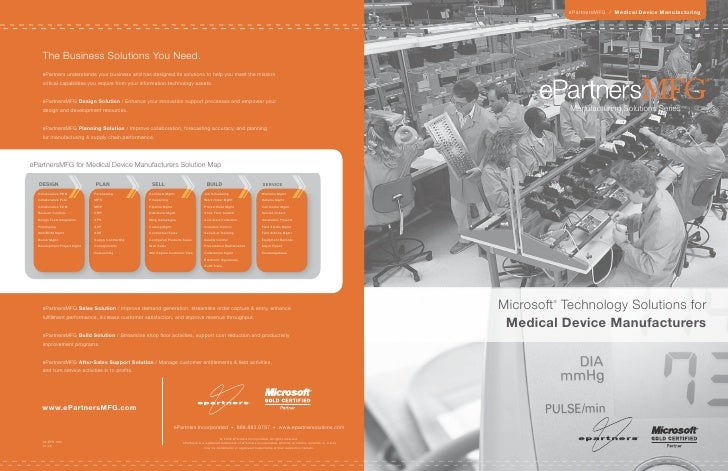 ePartnersMFG / Medical Device Manufacturing         The Business Solutions You Need.     ePartners understands your busine...