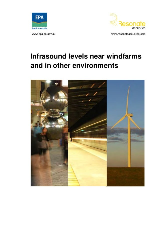 www.epa.sa.gov.au      www.resonateacoustics.comInfrasound levels near windfarmsand in other environments