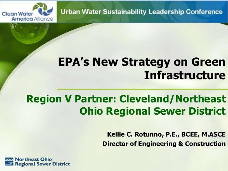 EPA's New Strategy on Green                    InfrastructureRegion V Partner: Cleveland/Northeast          Ohio Regional ...